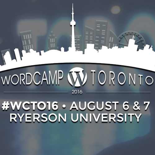 WordPress Camp Toronto 2016